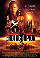 Le Roi Scorpion (The Scorpion king)