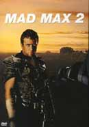 Mad Max 2 / The Road Warrior