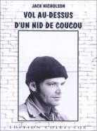 Vol au-dessus d'un nid de coucou (One Flew Over the Cuckoo's nest)